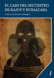 El secuestro de Rajoy y Rubalcaba