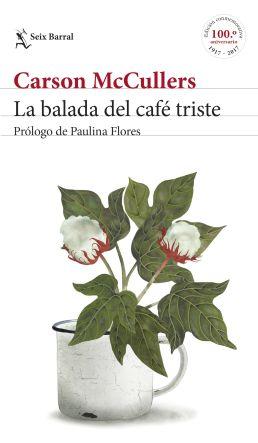 portada_la-balada-del-cafe-triste_carson-mccullers_201701171235
